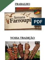 TRABALHO SEMANA FARROUPILHA.pptx