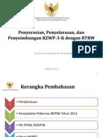 Penyerasian, Penyelarasan, dan Penyeimbangan RZWP-3-K dengan RTRW