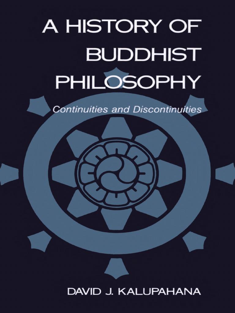 A History of Buddhist Philosophy - Kalupahana   Mahayana   Buddhist ...