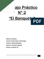 Trabajo Práctico Nº 2 EL BANQUETE.docx