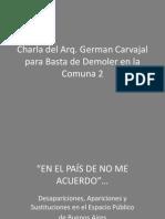 Charla Arq Carvajal Para Basta de Demoler en Comuna 2