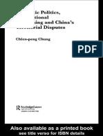 Chien Peng Chung, Domestic Politics, International Bargaiing and Chinas Territorial Disputes