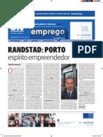 Randstad Porto | Artigo de Nuno Cochicho, Gestor de Delegação | Jornal de Notícias