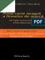 NOUA CARTE NEAGRA A FIRMELOR DE MARCA - KLAUS WERNER / HANS WEISS