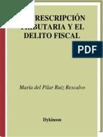 LA PRESCRIPCIÓN TRIBUTARIA Y EL DELITO FISCAL..pdf