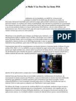 Lo Bueno, Lo Malo Y Lo Feo De La Sony PS4 (REVISIÓN)
