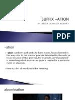 suffix -ation