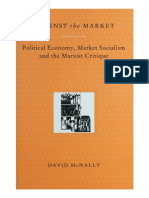 David McNally-Against the Market_ Political Economy, Market Socialism and the Marxist Critique-Verso (1993).pdf