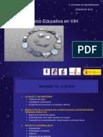 Intervencion Psico-Educativa en VIH.  1ª JORNADA CONVHIVE 25.9.14 .pptx