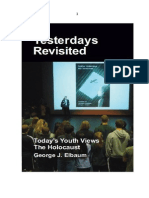 Yesterdays Revisited - Today's Youth Views the Holocaust