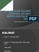 PENGGUNAAN KALIMAT PERINTAH, KALIMAT BERITA DAN KALIMAT.pptx