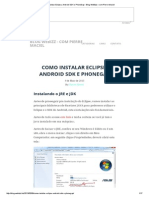 Como instalar Eclipse, Android SDK e PhoneGap - Blog WeBizz – com Pierre Maciel.pdf