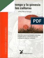 El hongo y la genesis de las culturas - fericgla.pdf