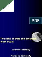 Shiftwork Laurence Hartley