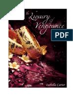 The Luxury of Vengeance