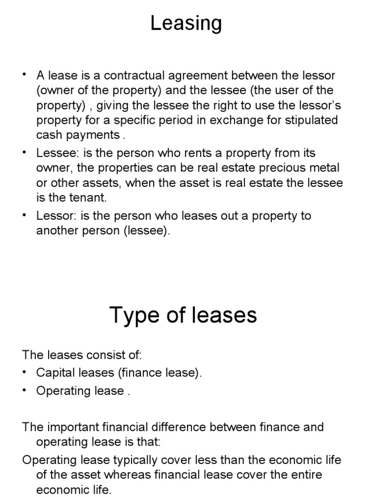 A Lease Is A Contractual Agreement Between The Lessor Lease