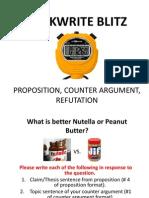 quickwrite blitz--proposition counter argument refutation