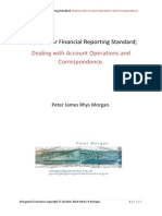 Proposal for Financial Reporting Standard (FRS). Dealing with Account Operations and Correspondence.