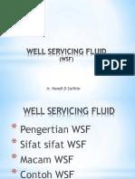 Well Servicing Fluid Diktat