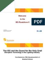 IES Roadshow II