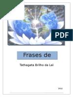 Frases de Sabedoria - Tathagata Brilho da Lei.doc