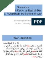 Semantics in Šarḥ al-Kāfiya by Raḍī al-Dīn al-'Astarābāḏī