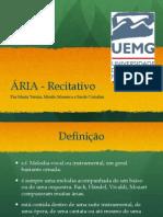 Aria recitativo - historia da musica - uemg 2014.ppsx