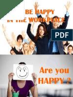 Tips Bahagia Di Tempat Kerja