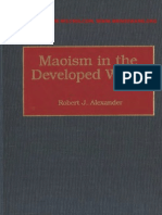 Alexander, Robert J. - Maoism in the Developed World