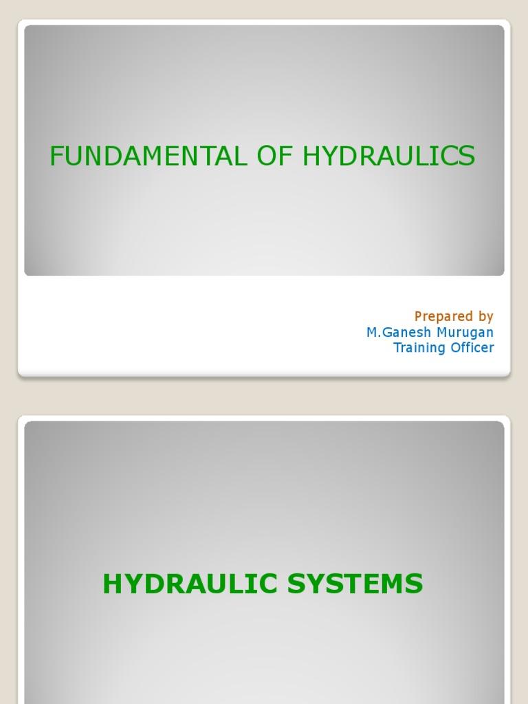 Fundamentals Of Hydraulicsppt Pump Valve Simple Hydraulic System Diagram Industrial Hydraulics