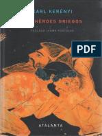Kerényi - Los héroes griegos