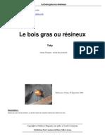 Le-bois-gras-ou-resineux