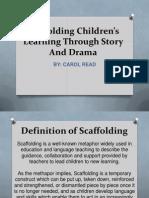 Scaffolding Children's