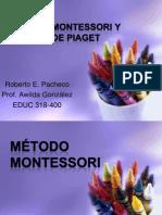 mtodomontessoriymtododepiaget-121018233018-phpapp01.pptx