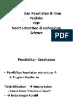 Pendidikan Kesehatan & Ilmu Perilaku