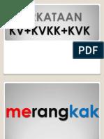 PERKATAAN KV+KVKK+KVK