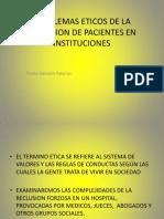 PROBLEMAS ETICOS DE LA RECLUSION DE PACIENTES EN.pptx