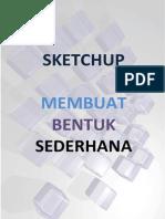 Sketch Up Membuat Ben Tuk Seder Hana