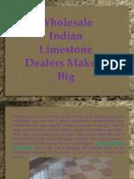 Wholesale Indian Limestone Dealers
