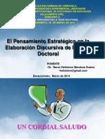 EL PENSAMIENTO ESTRATÉGICO EN LA ELABORACION DISCURSIVA DE LA TESIS DOCTORAL UPEL-IPB 28 MARZO 2014.ppt