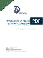 2014 - 10 - octubre 27 - informe TITULARIZAR LA PRECARIEDAD NO ES INTEGRACIÓN URBANA.pdf