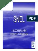 ELA SNEL Status Presentation