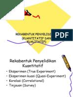 Rekabentuk Penyelidikan (Kuantitatif Dan Kualitatif)