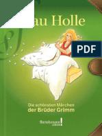 Frau Holle - Wilhelm Grimm, Jacob Grimm