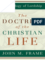 John Frame Doctrine of the Christian Life (Excerpt)