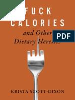 Fuck Calories KSD