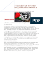 United Nations' Resolution (29 November 1947 ) Partitioning Palestine to Establish a JewishState.