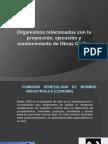 Organismos relacionados con la proyección, ejecución y mantenimiento de Obras Civiles.pptx