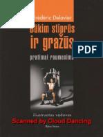 Frederic.delavier. .Bukim.stiprus.ir.Grazus.2005.LT.by.Cloud.dancing