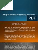 Biological Materials in Engineering Mechanisms